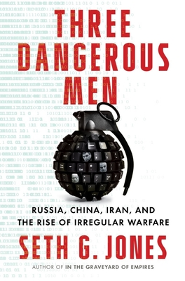 Three Dangerous Men - Seth Jones
